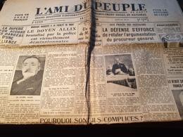 L AMI DU PEUPLE / TAITTINGER/FACULTE DROIT DOYEN ALLIX /PROCES OUSTACHIS / MARIANNE SOVIETS PARTOUT/MODANE VILLE MORTE - Altri