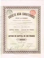 Titre Ancien - Société Asia Caoutchouc Pour La Russie - Titre De 1910 - N° 04780 - Russie