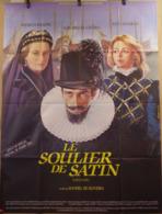 Affiche Ciné Orig LE SOULIER DE SATIN (1986) 160X120 Manoel De Oliveira - Affiches & Posters
