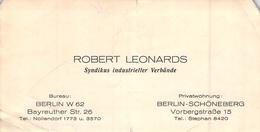 Carte De Visite ROBERT LEONARDS SYNDIKUS INDUSTRIELLER VERBANDE BERLIN W 62 BAYREUTHER STR SCHONEBERG VORBEGSTRABE 15 - Visitekaartjes