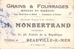 Carte De Visite GRAINS FOURRAGES HUILES ESSENCES MONBERTRAND DEAUVILLE SUR MER 14 AE DE LA REPUBLIQUE 60.62.98 - Cartoncini Da Visita