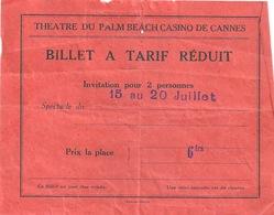 CANNES Théâtre Du Palm Beach Ticket D'entrée Tarif Réduit - Toegangskaarten