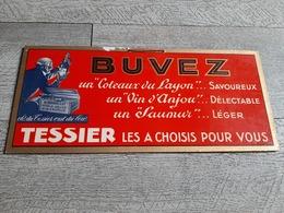 Carton Publicitaire Buvez Coteaux Du Layon Vin D'anjou Saumur Tessier Oh Du Tessier C'est Bon Bistrot Publicité - Pappschilder