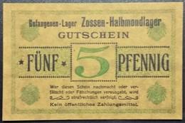 Billet 5 Pfennig LAGERGELD MONNAIE DE CAMP PRISONNIER DE GUERRE Kriegsgefangenenlager ZOSSEN-HALBMONDLAGER - [10] Emissions Militaires