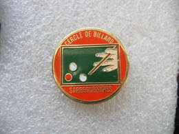 Pin's Du Cercle De Billard De La Ville De SARREGUEMINES (Dépt 57) - Billares