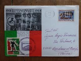 REPUBBLICA - Marcofilia - 50° Anniversario Vittoria Con Erinnofilo Con 1918-1968 - Tiratura 500 Copie + Spese Postali - 6. 1946-.. Repubblica