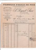 41-S.Péguet Fabrique D'Huile De Noix -Noix De Table-Cernaux.....St Aignan  (Loir- Et -Cher) 190? - Alimentare