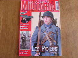 LES DOSSIERS MILITARIA N° 6 Guerre 14 18 Armée Française Poilus Soldat Allemand 40 45 Kriegsmarine Sammies Infanterie - Guerre 1914-18
