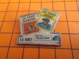 1919  Pin's Pins / Beau Et Rare / Thème FRANCE TELECOM / ANNUAIRE PAGES JAUNES ET BLANCHES DO NANCY - Telecom De Francia