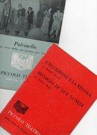 MILANO - PICCOLO TEATRO - 2 Opuscoli Differenti STAGIONE 1958/59 + STAGIONE 1961/62 - 2 - Musik
