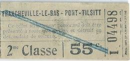 Francheville Le BAs Pont Tilsitt Ticket 2ème Classe - Bahn