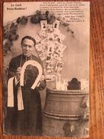 CPA, PERIGUEUX, (24,Dordogne), ABBE NOE CHABOT, LE CURE PORTE BONHEUR, Publicité Monbazillac Verso, 1910 - Périgueux