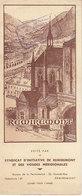Remiremont , Vosges ,plaquette 4 Feuillets Du Syndicat D'initiative ,2 Scans - Tourism Brochures
