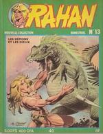 Rahan Nouvelle Collection N°13 Les Démons Et Les Dieux  Couverture Frottée - Rahan