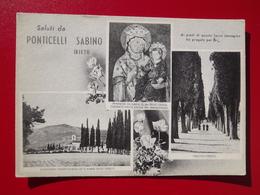 Q1187 - CARTOLINA  SALUTI Da RIETI  PONTICELLI SABINO VIAGGIATA   - VEDUTINE - Rieti
