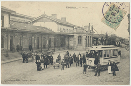 88) EPINAL : La Gare - Tramway (Beau Plan Animé) - 1908 - Epinal