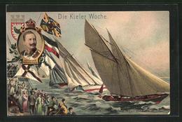 AK Kiel, Wettsegeln Der Rahn-Yachten Auf Der Kieler Woche, Porträt Kaiser Wilhelm II. - Vela