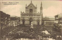 (C).Firenze.Piazza S. Croce.Commemorazione Dantesca.F.to Piccolo.Nuova (c18) - Firenze (Florence)