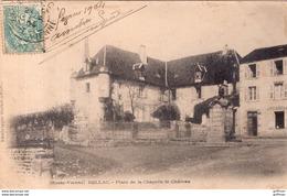 BELLAC PLACE DE LA CHAPELLE LE CHATEAU PRECURSEUR 1904 - Bellac