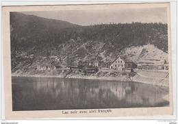 LE LAC NOIR AVEC ABRI FRANCAIS  1917 TBE - Andere Gemeenten