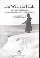 De Witte Hel  Nederlandse Waffen-SS - 1939-45
