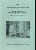 964/25A --  LIVRE Briefwisseling Belgie - Frankrijk Mei/Augustus 1940, Par Piet Van San , 1998 , 156 Pg. - ETAT NEUF - Philatelie Und Postgeschichte