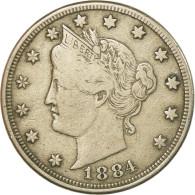 Monnaie, États-Unis, Liberty Nickel, 5 Cents, 1884, U.S. Mint, Philadelphie - Federal Issues