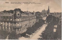 57 - METZ - BANQUE INTERNATIONALE DU LUXEMBOURG - SUCCURSALE DE METZ - AVENUE FOCH - Metz