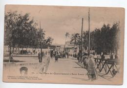 SAINT LOUIS (SENEGAL) - LA PLACE DU GOUVERNEMENT - Sénégal