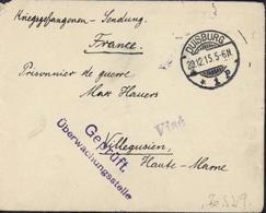 Guerre 14 Prisonnier Allemand à Villegusien Censure France Visé Et Allemande Geprüft CAD Duisburg 29 12 15 - Marcofilie (Brieven)