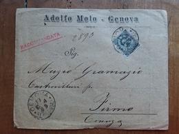 REGNO - Raccomandata Spedita A Genova- Ceralacca (busta Difettosa Retro) + Spese Postali - Poststempel