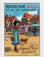 BEDECINE 2012 ILLZACH & TURF : Vignette Adhésive Sticker Adhésif Autocollant Alsace HANSI Oie Chien - Stripsverhalen