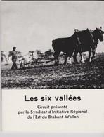 Les Six Vallées Guide De 31 Pages. - Sonstige
