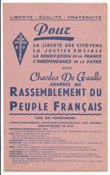 POUR ... AVEC CHARLES DE GAULLE ADHEREZ AU RASSEMBLEMENT DU PEUPLE FRANCAIS LISTE DES PERMANENCES GROUPE LOCAL DE LOMME - Documents Historiques