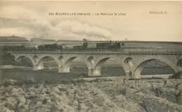 34 - MAUREILHAN - Pont Du Chemin De Fer Sur Le Lirou - Un Train Passe - Andere Gemeenten