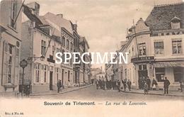 La Rue De Louvain -  Souvenir De Tirlemont - Tienen - Tienen
