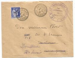 FM 90C PAIX F LETTRE DOUSSARD HAUTE SAVOIE 1940 + TRAVAILLEUR ESPAGNOLS - Poststempel (Briefe)