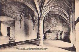 Loire Atlantique        601        Nantes.Château.La Grande Salle Des Gardes ( Nord Ouest ) - Nantes