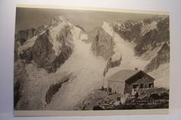 CABANE  C.A.S.  Et Mont Dolent  -Val  Ferret    -( En L'état ) - VS Valais