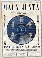 "PARTITURAS ""MALA JUNTA"" GRAN TANGO DE MODA PARA PIANO. POR J. DE CARO Y P. B. LAURENZ. -NTVG - Partituras"