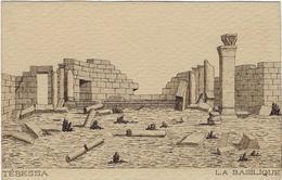 Algerie Tebessa Carte Postale La Basilique - Tebessa