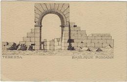 Algerie Tebessa Carte Postale La Basilique Romaine - Tebessa