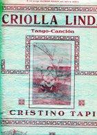 "PARTITURAS ""CRIOLLA LINDA"" TANGO-CANCION. DE CRISTINO TAPIA. EDITORIAL MUSICAL  ALFREDO PERROTTI. -NTVG - Partituras"