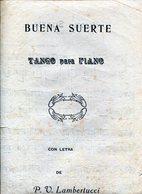 "PARTITURAS ""BUENA SUERTE"" TANGO PARA PIANO. CON LETRA DE P. U. LAMBERTUCCI. - NTVG - Partituras"