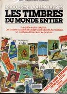 Ouvrage De Vulgarisation : Les Timbres Du Monde Entier  Ed Buissonnières 160 P 1981 - Autres