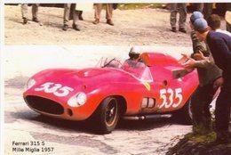 Ferrari 315 S  -  Mille Miglia 1957  -  Pilote: Piero Taruffi   -  PHOTO 15x10cms - Sport Automobile