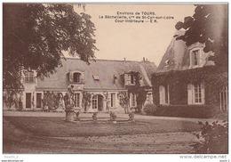 DE 13 -  ENVIRONS DE TOURS  -   LA BECHELLERIE , COMMUNE DE SAINT CYR SUR LOIRE  -  COUR INTERIEURE  -  2 SCANS - Tours