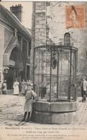 MONTLHERY  Vieux Puits Et Porte D'Entrée De L'Hotel Dieu - Montlhery