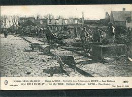 CPA - Guerre 1914-15-16-17... Retraite Des Allemands - ROYE - Les Ruines, Animé - Guerra 1914-18
