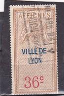 T.F D'Affichage Ville De Lyon 36 C - Fiscaux